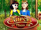 Slot_Fairest-of-Them-All_137x103